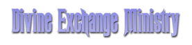 Divine Exchange Ministry, Inc.